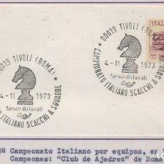 Sellos: AJEDREZ CHESS - ITALIA 1973 - XIII CAMPEONATO ITALIANO POR EQUIPOS EN TIVOLI - LEER. Lote 137149366