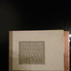 Sellos: LIBRETO: PRIMERA EDICION DE SELLOS POSTALES DEL VIETNAM/ 1951. Lote 140425004