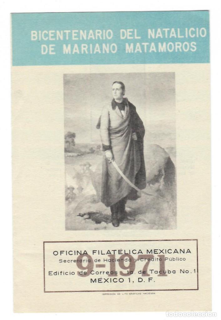FOLLETO 1971 / BICENTENARIO DEL NATALICIO DE MARIANO MATAMOROS - OFICINA FILATÉLICA MEXICANA (Sellos - Historia Postal - Sellos otros paises)