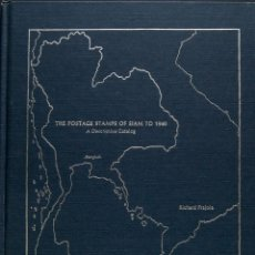 Sellos: SIAM, BIBLIOGRAFÍA. 1979. THE POSTAGE STAMPS OF SIAM TO 1940, A DESCRIPTIVE CATALOG. RICHARD FRAJOL. Lote 183161391