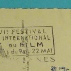 Sellos: POSTAL CIRCULADA MATASELLO RODILLO XVI FESTIVAL INTERNATIONAL DU FILM CANNES. 1963. TEMA CINE. Lote 199267718