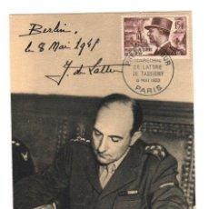 Sellos: TARJETA POSTAL PRIMER DIA MARÉCHAL DE LATTRE DE TASSIGNY. 8 MAI 1952. Lote 219155360