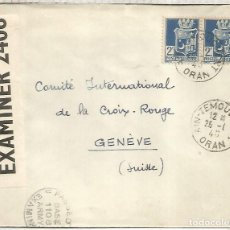 Sellos: ARGELIA CC A GINEBRA CRUZ ROJA INTERNACIONAL CENSURA BRITANICA Y ALEMANA DE PARIS AX. Lote 222476725