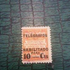 Sellos: SELLOS. TELÉGRAFOS HABILITADO. EXPOSICION INTERNACIONAL BARCELONA 1929. Lote 243601450