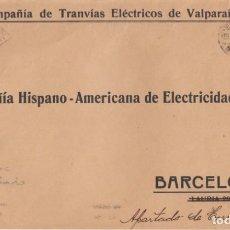 Sellos: TEMATICA TREN-FERROCARRIL --FRAGMENTO C TRANVIAS ELECTRICOS DE VALPARAISO -CHILE- DIRIGIDA BARCELONA. Lote 254021125