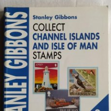 Sellos: CATALOGO CHANNEL ISLANDS AND ISLE OF MAN STAMPS STANLEY GIBBONS CHECKLIST. Lote 262218620