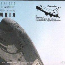 Sellos: ESPAÑA 2016 TRANSBORDADOR ESPACIAL COLUMBIA FDC ED 5044. Lote 136307054