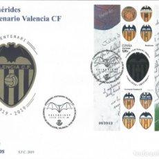 Sellos: EFEMÉRIDES. CENTENARIO DEL VALENCIA CF. SOBRE PRIMER DÍA DE CIRCULACIÓN 18-MARZO-2019. LUJO.. Lote 212784672