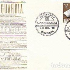 Sellos: AAÑO 1981, CENTENARIO DEL DIARIO LA VANGUARDIA, SOBRE DEL DIARIO LA VANGUARDIA. Lote 206240988