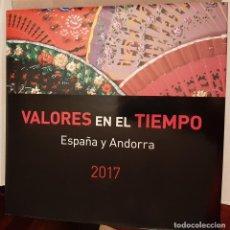 Francobolli: LIBRO VALORES EN EL TIEMPO 2017. CON SELLOS DE ESPAÑA Y ANDORRA.. Lote 232861555