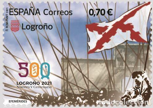 ESPAÑA 2021 EFEMÉRIDES LOGROÑO 2021 NUESTRO V CENTENARIO MNH ED 5497 YT 5236 (Sellos - España - Felipe VI)
