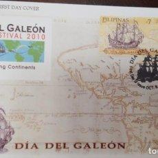 Selos: O) FILIPINAS 2010, DÍA DE GALEÓN, MAPA DE RUTA. CONECTANDO CONTINENTES, BARCO ESPAÑOL. FDC XF. Lote 232234985