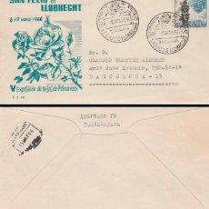 Sellos: AÑO 1966, ROSAS DE PRIMAVERA, EXPOSICION NACIONAL EN SAN FELIU DE LLOBR, EN SOBRE DE GOMIS CIRCULADO. Lote 55859701