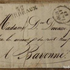 Sellos: CARTA PREFILATELICA,1829, CIRCULADA ENTRE BURDEOS Y BAYONA. Lote 144192350