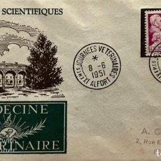 Sellos: SOBRE PRIMER DIA. FRANCIA. IX JOURNEES SCIENTIFIQUES. MEDECINE VETERINAIRE. ALFORT, 1951.. Lote 185713548