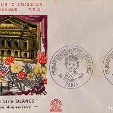 Sellos: SOBRE PRIMER DIA. FRANCIA. CINQUANTIEME ANNIVERSAIRE LES PETITS LITS BLANCS. PARIS, 1968.. Lote 185741276