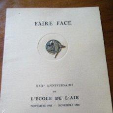 Sellos: 2 SELLO FRANCES. XXX ANNIVERSAIRE L'ECOLE DE L'AIR . 1965 . NUM: 0003/1500 GRABADO FAIRE FACE. Lote 218399446