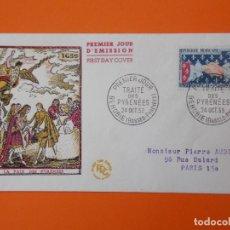 Sellos: SOBRE PRIMER DIA - PREMIER JOUR TRAITE DES PYRENEES 1959 - BEHOBIE ( BASSES PYRENEES) ...L2058. Lote 219432526