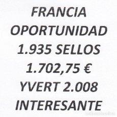Sellos: INTERESANTE LOTE FRANCIA, COMPUESTO POR 1.935 SELLOS, CON 1.702,75 € CATALOGO YVERT 2.008 +. Lote 277264688