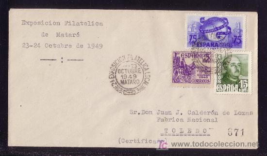 ESPAÑA.(CAT.1021,1062,1064).1949. SOBRE CERTIFICADO DE MATARÓ (BARCELONA). BONITO FRANQUEO. LLEGADA. (Sellos - España - Estado Español - De 1.936 a 1.949 - Cartas)