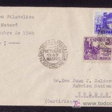 Sellos: ESPAÑA.(CAT.1021,1062,1064).1949. SOBRE CERTIFICADO DE MATARÓ (BARCELONA). BONITO FRANQUEO. LLEGADA.. Lote 25147680