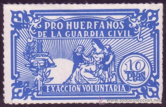 ESPAÑA. VIÑETA. (*) 10 PTAS. *PRO HUÉRFANOS DE LA GUARDIA CIVIL/EXACCIÓN VOLUNTARIA*. BONITA Y RARA. (Sellos - España - Estado Español - De 1.936 a 1.949 - Nuevos)