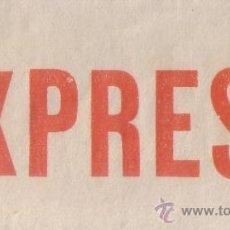 Sellos: ETIQUETA DE CORREO URGENTE * EXPRESS *. MAGNÍFICA Y RARA.. Lote 28927551