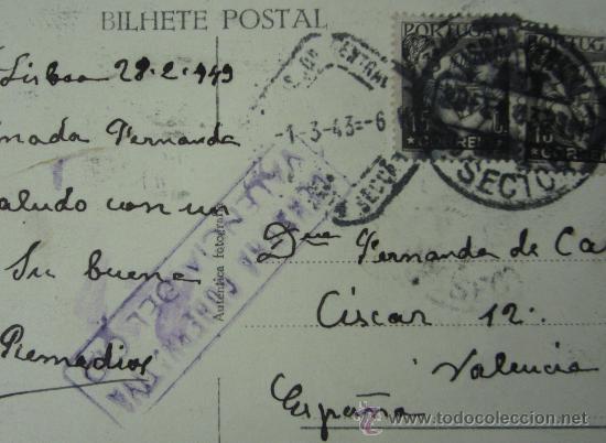 Sellos: POSTAL CIRCULADA ENTRE LISBOA Y VALENCIA. 1943. CON CENSURA GUBERNATIVA. VALENCIA DEL CID - Foto 3 - 29310996