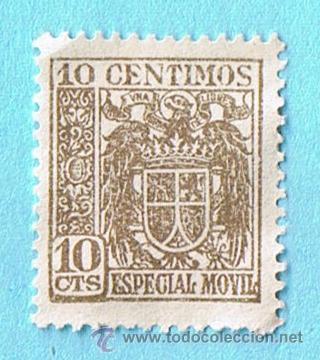 ESPECIAL MÓVIL 10 CÉNTIMOS. ESCUDO ESTADO ESPAÑOL (Sellos - España - Estado Español - De 1.936 a 1.949 - Nuevos)