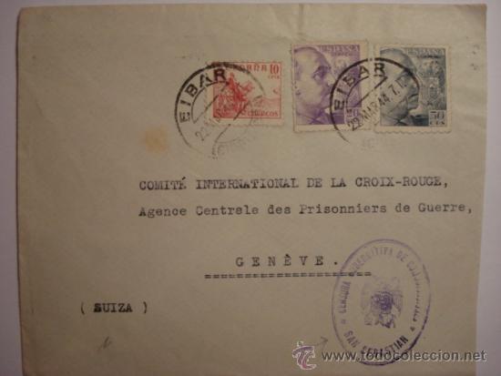 COMITE INTERNACIONAL DE LA CRUZ ROJA - RARA CARTA CON CENSURA SAN SEBASTIAN (Sellos - España - Estado Español - De 1.936 a 1.949 - Cartas)