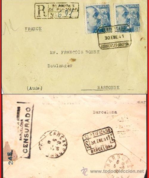 1941.- CERTIFICADO DE BARCELONA A NARBONNE, CON TRÁNSITO DE CARCASSONNE Y FECHADOR DE LLEGADA. (Sellos - España - Estado Español - De 1.936 a 1.949 - Cartas)