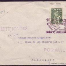 Sellos: ESPAÑA.(CAT.1004/GRAUS 731-I).1946. SOBRE CERT. AÉREO DE BARCELONA A ZARAGOZA. 5,50 P. FALSO POSTAL.. Lote 25171554