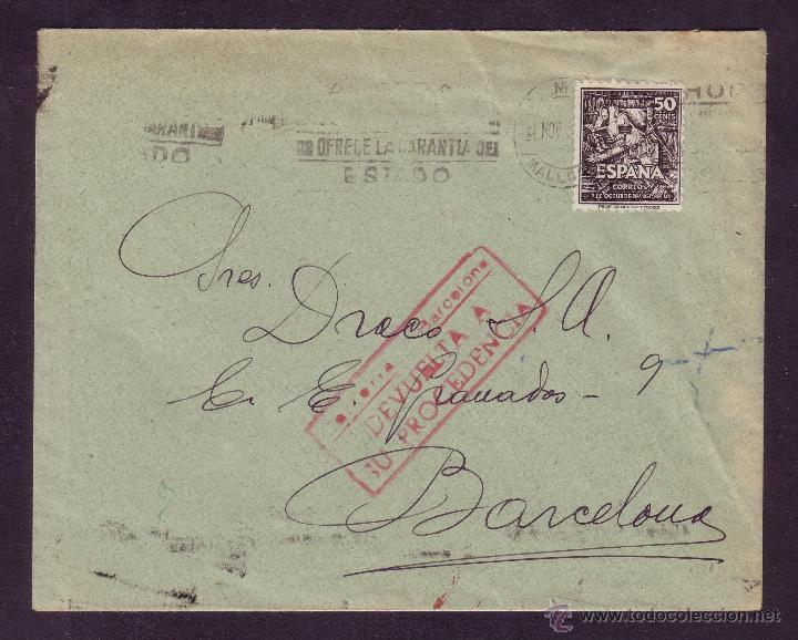 ESPAÑA. (CAT. 1012).1947. SOBRE DE PALMA (BALEARES) A BARCELONA. CORREO DEVUELTO. MUY RARA. (Sellos - España - Estado Español - De 1.936 a 1.949 - Cartas)