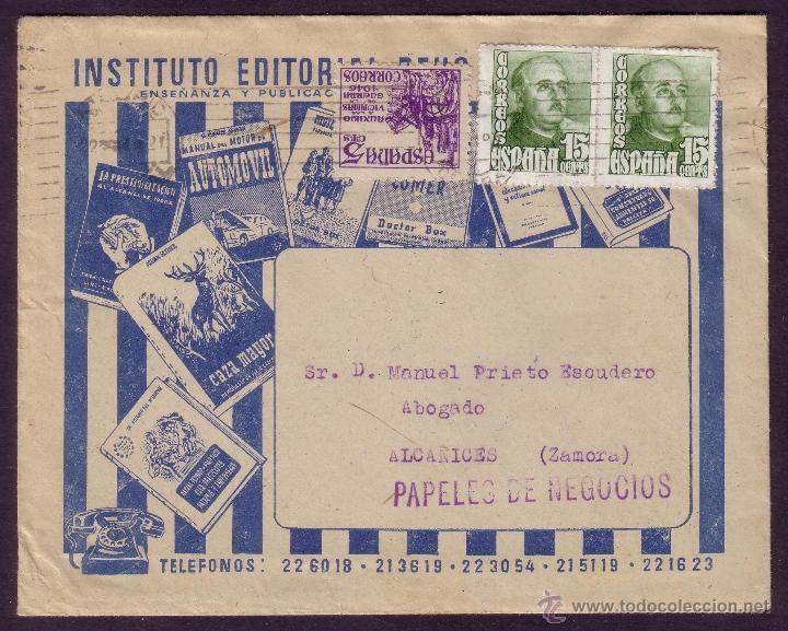 ESPAÑA. (CAT. 1021 (2), 1062). 1949. SOBRE PUBLICITARIO DE MADRID A ALCAÑICES. MAGNÍFICO Y RARO. (Sellos - España - Estado Español - De 1.936 a 1.949 - Cartas)