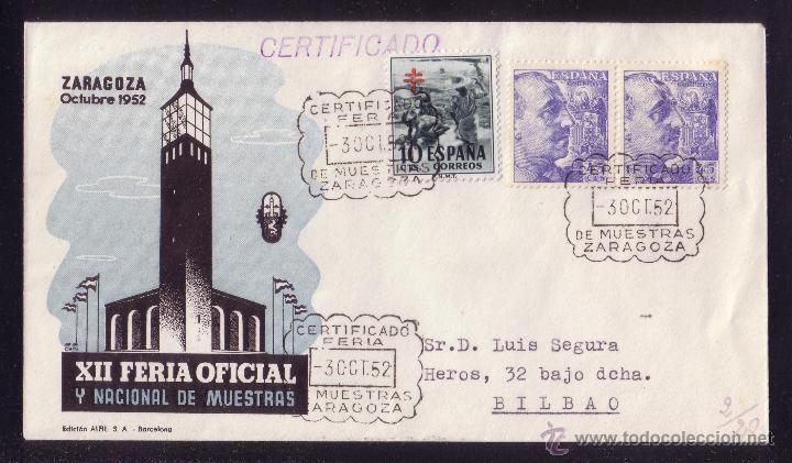 ESPAÑA.(CAT.1052(2), 1104). 1952. SOBRE CERTIFICADO DE ZARAGOZA.BONITO FRANQUEO.MAT. FERIA MUESTRAS. (Sellos - España - Estado Español - De 1.936 a 1.949 - Cartas)