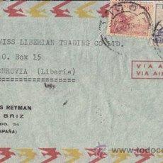 Sellos: SOBRE CIRCULADO DE VIGO A MONROVIA (LIBERIA). VIA AEREA. CONSERVAS REYMAN. 1949. AL DORSO LLEGADA. Lote 41201041