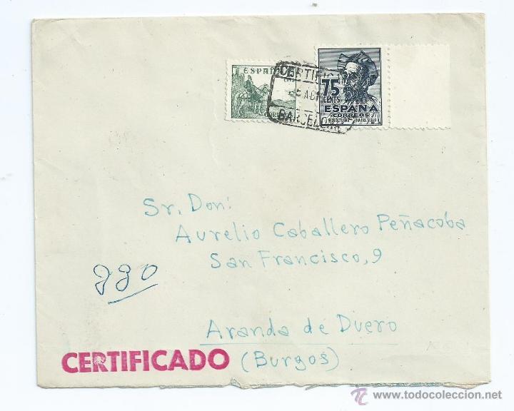 AÑO 1948, CERTIFICADO DE BARCELONA A ARANDA DE DUERO CON LLEGADA Nº 1013,918 (Sellos - España - Estado Español - De 1.936 a 1.949 - Cartas)