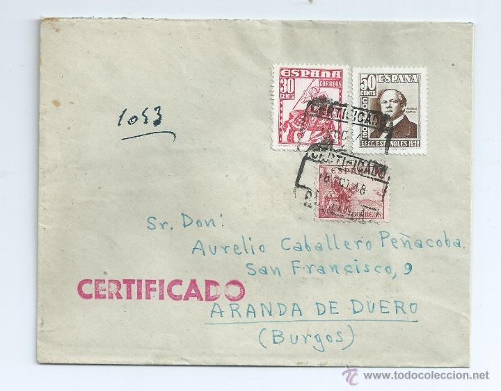 AÑO 1948, CERTIFICADO DE BARCELONA A ARANDA DE DUERO, CON LLEGADA, 1037 (Sellos - España - Estado Español - De 1.936 a 1.949 - Cartas)