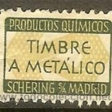 Sellos: FISCALES - TIMBRE A METÁLICO. PRODUCTOS QUÍMICOS SHERING S/A MADRID. Lote 44997434