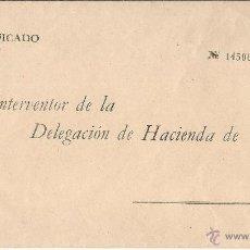 Sellos: ESPAÑA SOBRE DIRIGIDO AL INTERVENTOR DE HACIENDA CON DIRECCION Y SELLO DE 1,80 IMPRESO. Lote 46046877
