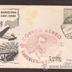 Sellos: *** SOBRE PRIMER DÍA 1º VUELO BARCELONA-NEW YORK 1948 CIRCULADO ***. Lote 49992255