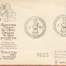 Sellos: ESPAÑA - 1954 - 1º DIA DE CIRCULACION SANTISIMA VIRGEN DEL CANTO PATRONA DE TORO Y SU TIERRA. . Lote 53418391