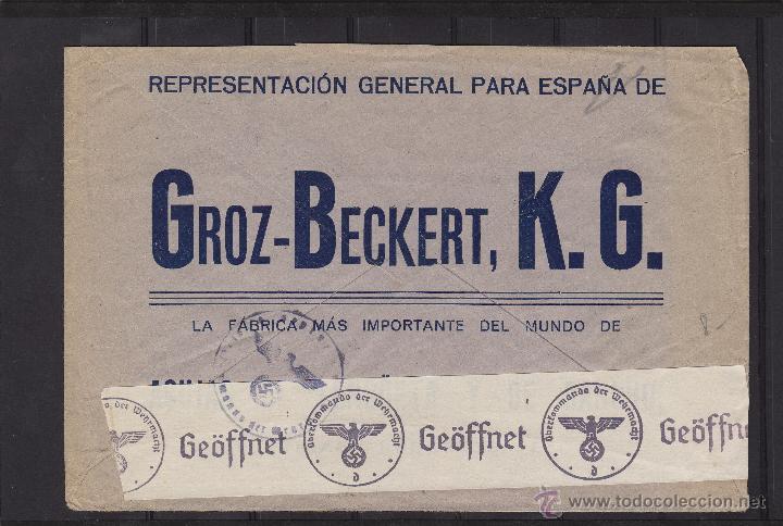 Sellos: carta GROZ-BECKERT . DOBLE CENSURA MILITAR BARCELONA Y NAZI 1940 dest ALEMANIA marca POR VIA AÉREA - Foto 2 - 53961129