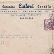 Sellos: SOBRE DE FERRETERÍA DE CASIMIRO CULLERÉ DE LLEIDA.. Lote 55402760