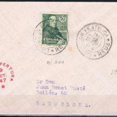 Sellos: 1947.- REUS A BARCELONA. Lote 57600476