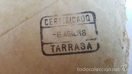 Sellos: ANTIGUO SOBRE CORREO CAMPAÑA DEL 6 AGOSTO 1938 -DIVISON DE TURIA - - Foto 3 - 58408882