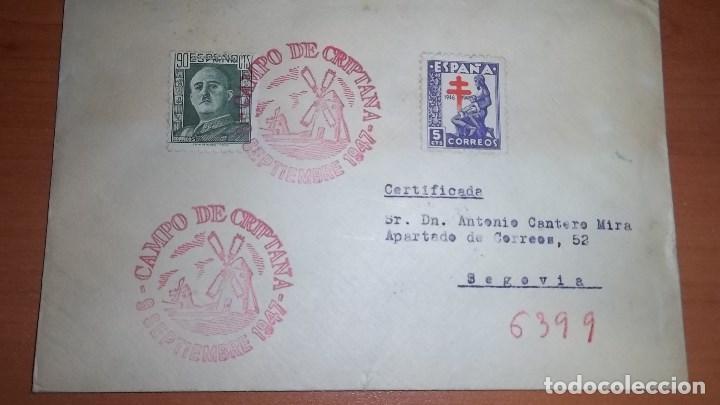 CARTA CERVANTES: RUTA DEL QUIJOTE, CAMPO DE CRIPTANA (CIUDAD REAL) 1947 A SEGOVIA . MATASELLOS (Sellos - España - Estado Español - De 1.936 a 1.949 - Cartas)