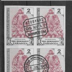 Sellos: VIÑETAS PRO SEMINARIO DE ZARAGOZA. 1945. 13 VALORES EN BLOQUE DE CUATRO USADAS.. Lote 82194284