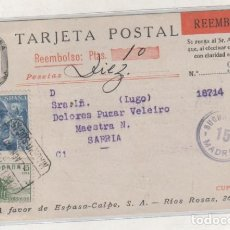 Sellos: TARJETA POSTAL REEMBOLSO. ESPASA CALPE ABRIL 1940 FRANQUEO CURIOSO.. Lote 93688820