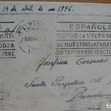 Sellos: SOBRE FRANQUEADO - RODILLO DE LA V FERIA DE MUESTRAS DE ZARAGOZA AÑO 1945. Lote 93787105